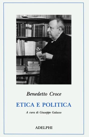 Croce, Etica e politica